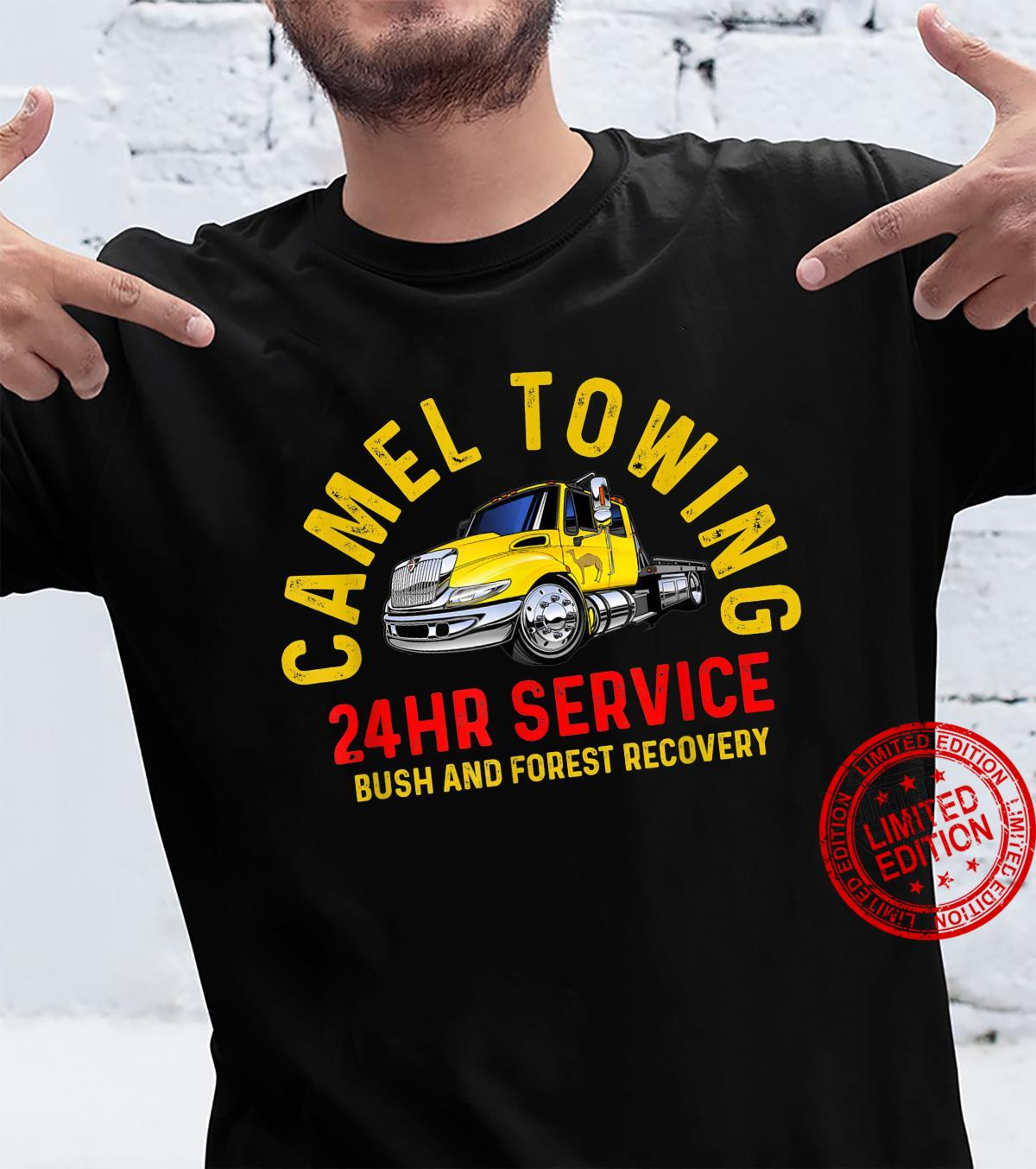 Camel towing 24hr recovery tow truck drivers Shirt