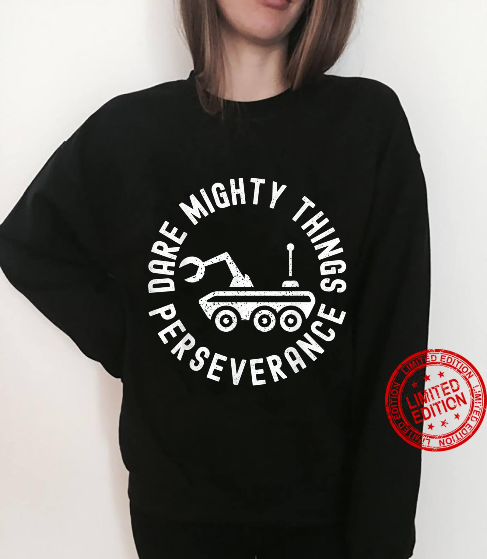 Dare Mighty Things Perseverance Vintage Art Shirt sweater