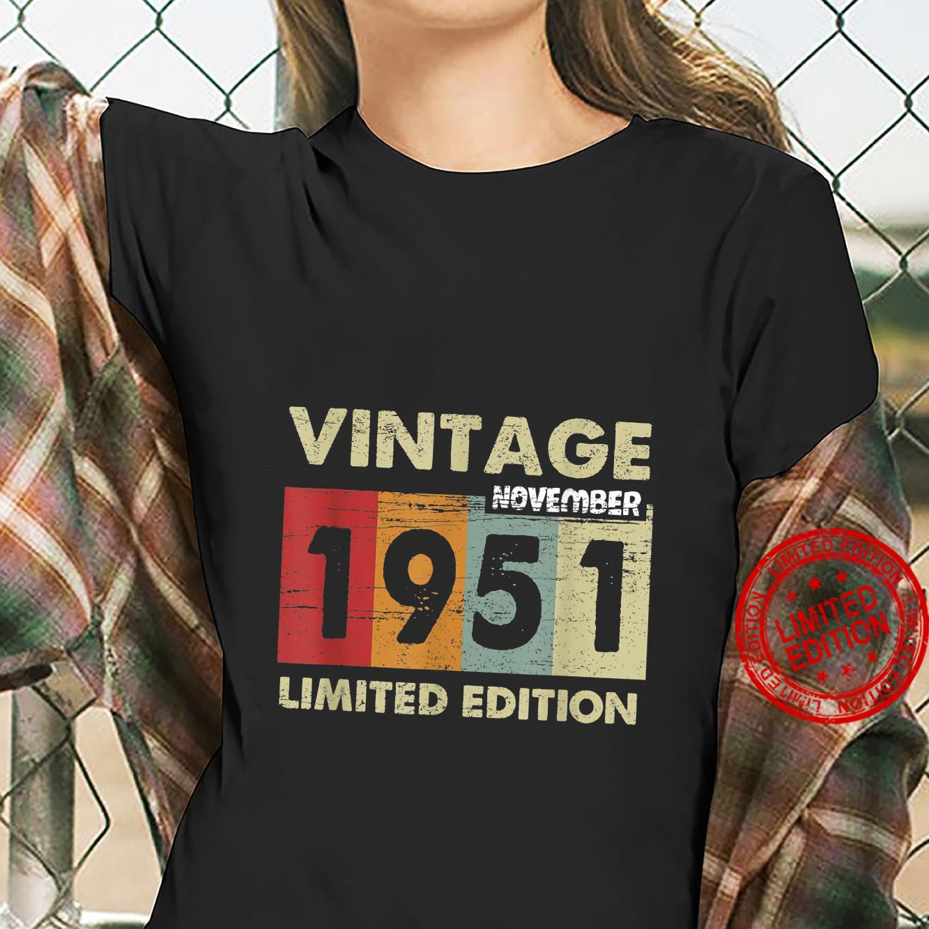 Happy Birthday age 70 for those November born in 1951 Shirt ladies tee