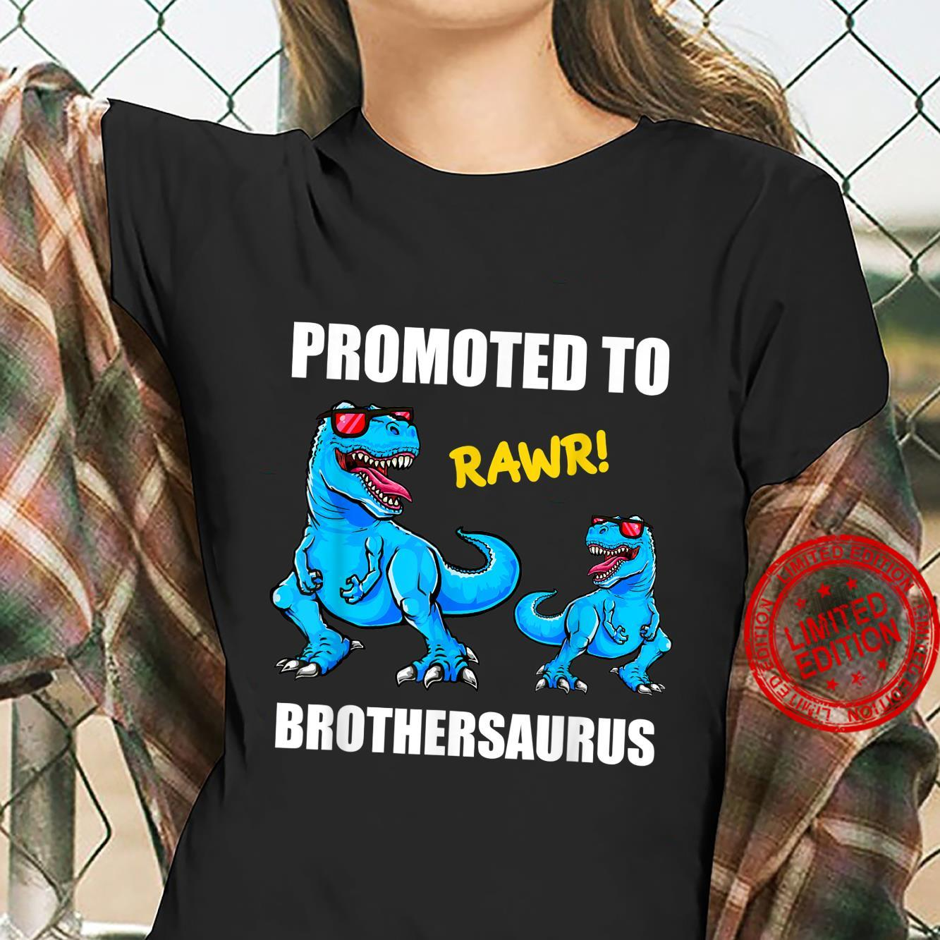 Promoted To Brother 2022 Shirt, TRex Promoted Brother 2022 Shirt ladies tee