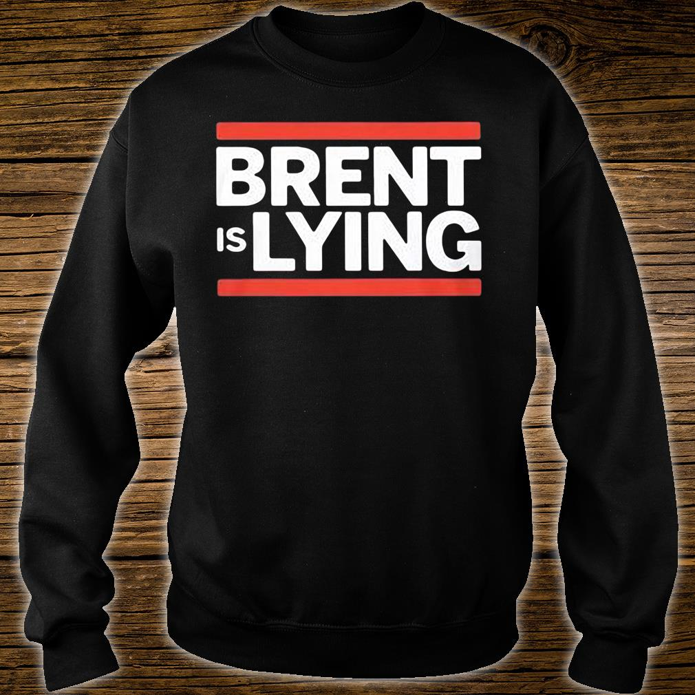 Brent is lying shirt sweater