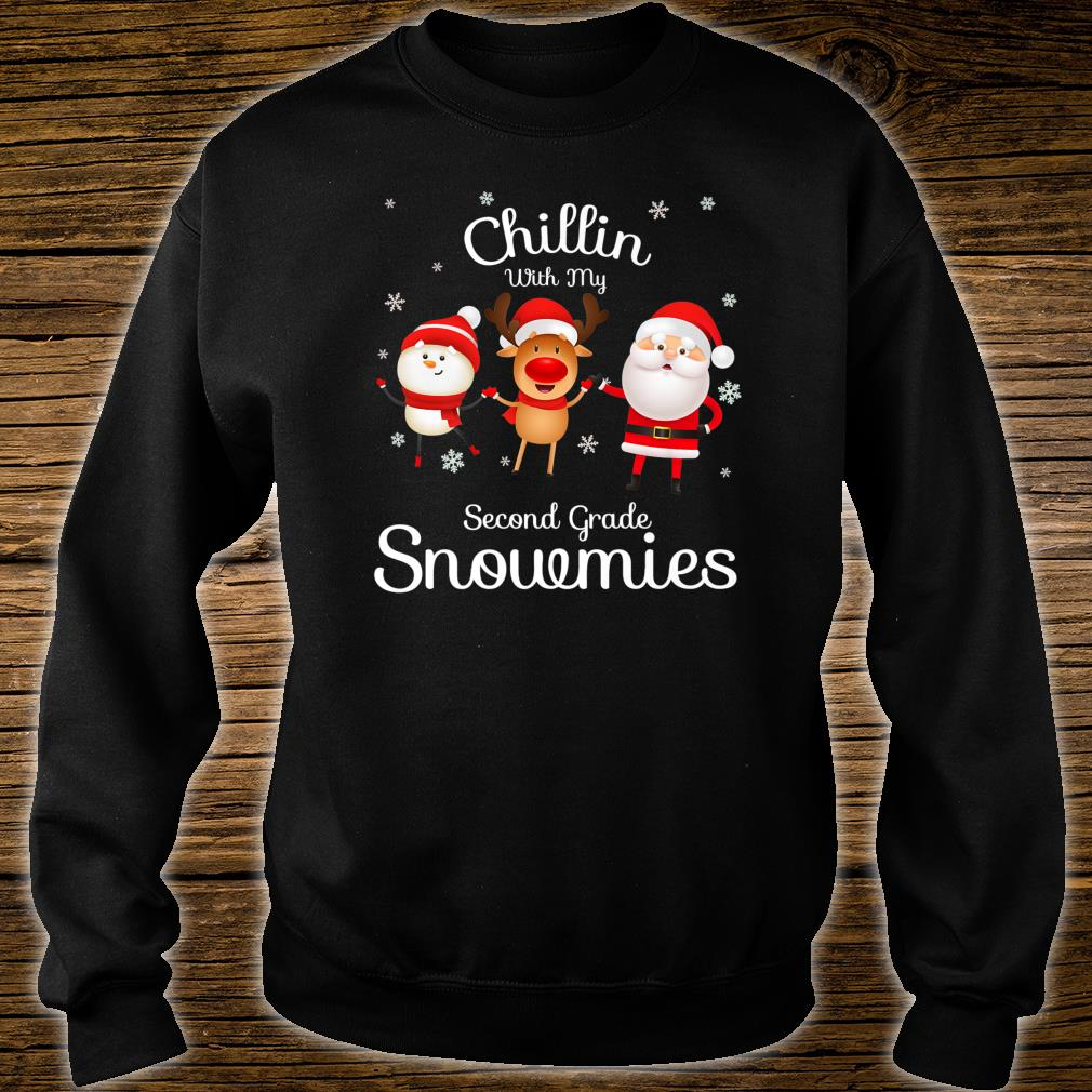 Chillin With My Snowmies Second Grade Cute Snowman Shirt sweater