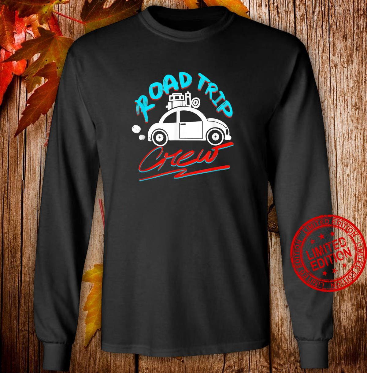 Cool Road Trip Crew Summer Vacation Travel Fan Shirt long sleeved