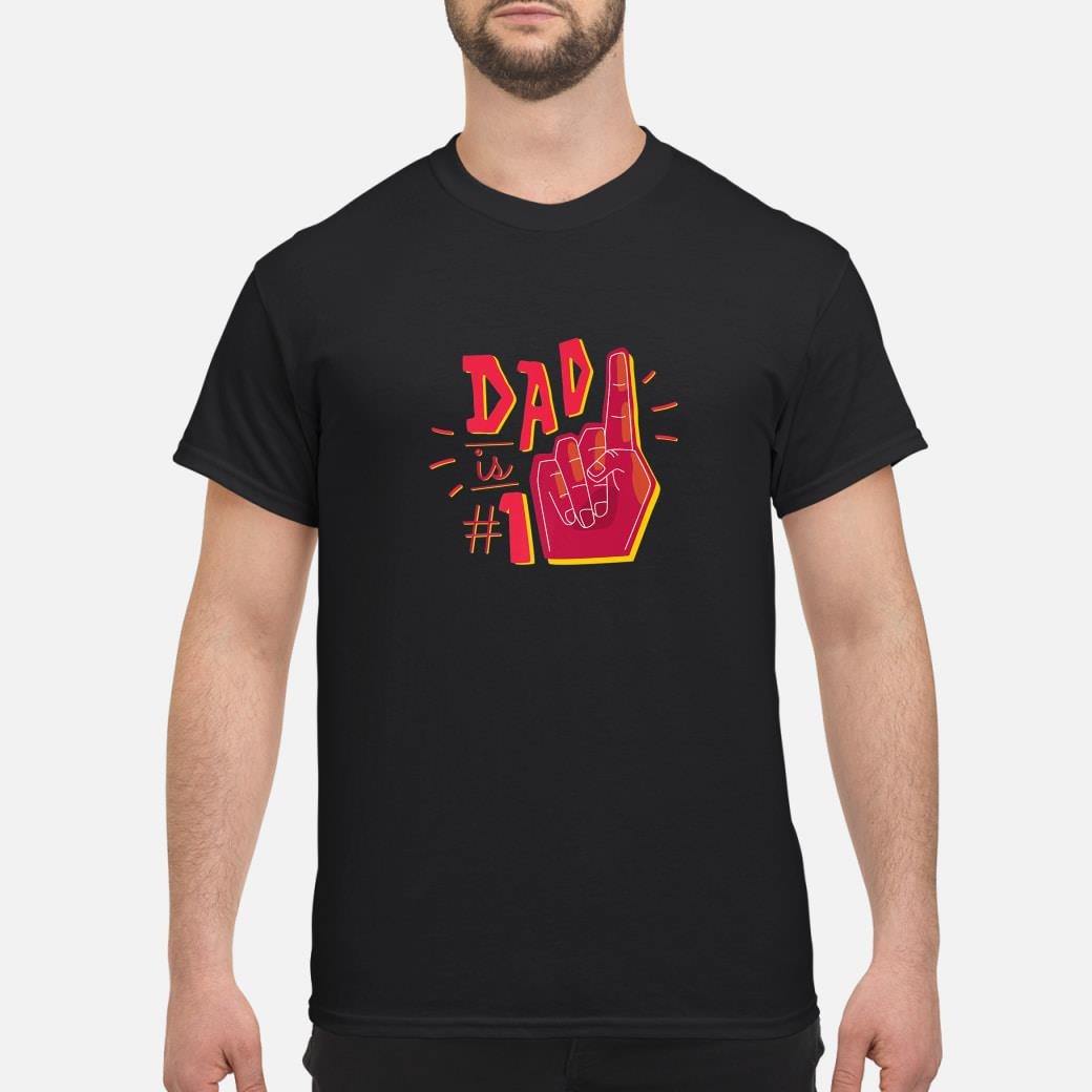 Dad Is Number One Father's Day Shirt