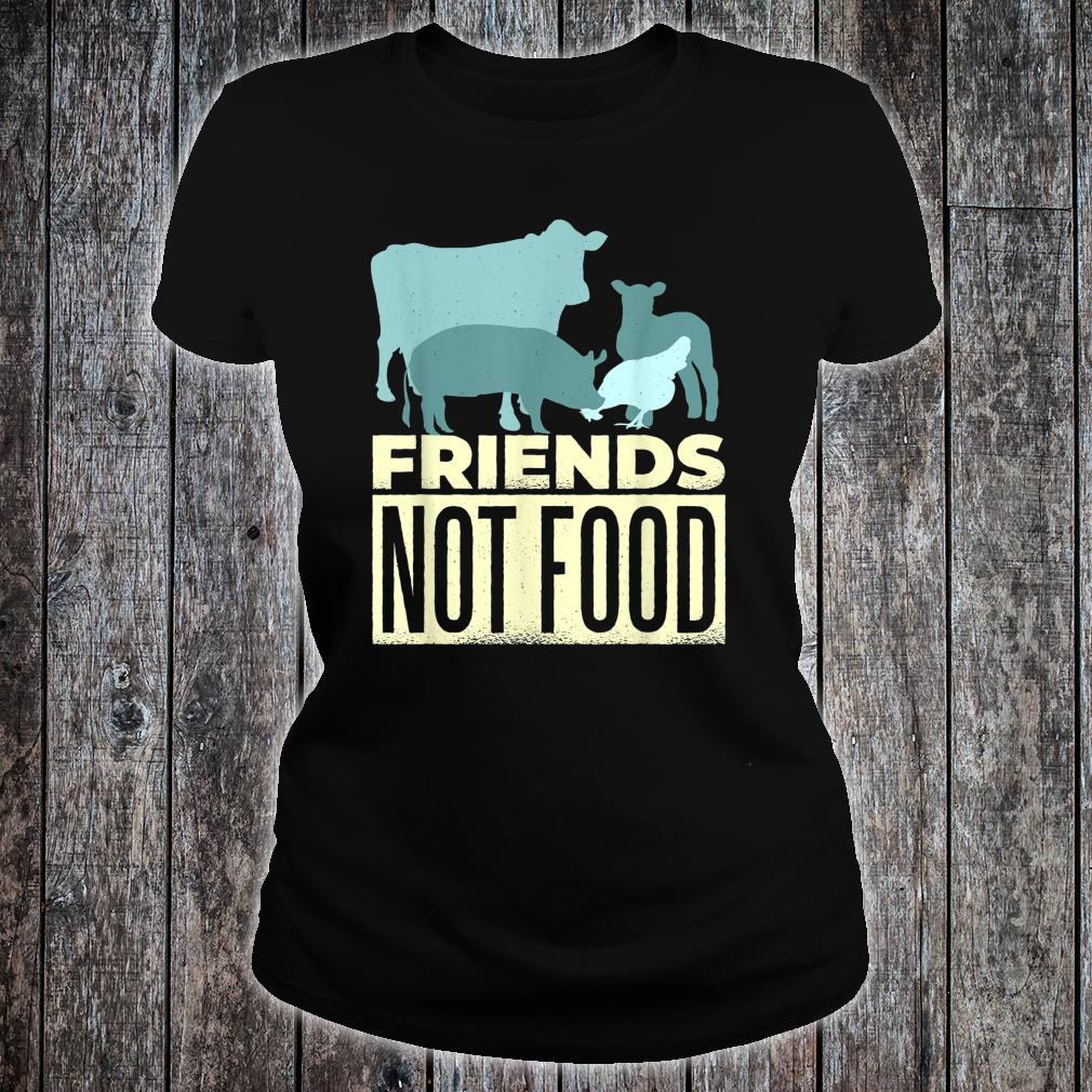 FRIENDS NOT FOOD Veggie Vegetarian Vegan Meme Eat Plants Shirt ladies tee