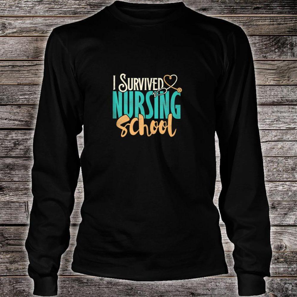Funny Nursing School I survived Nursing School Shirt Shirt long sleeved