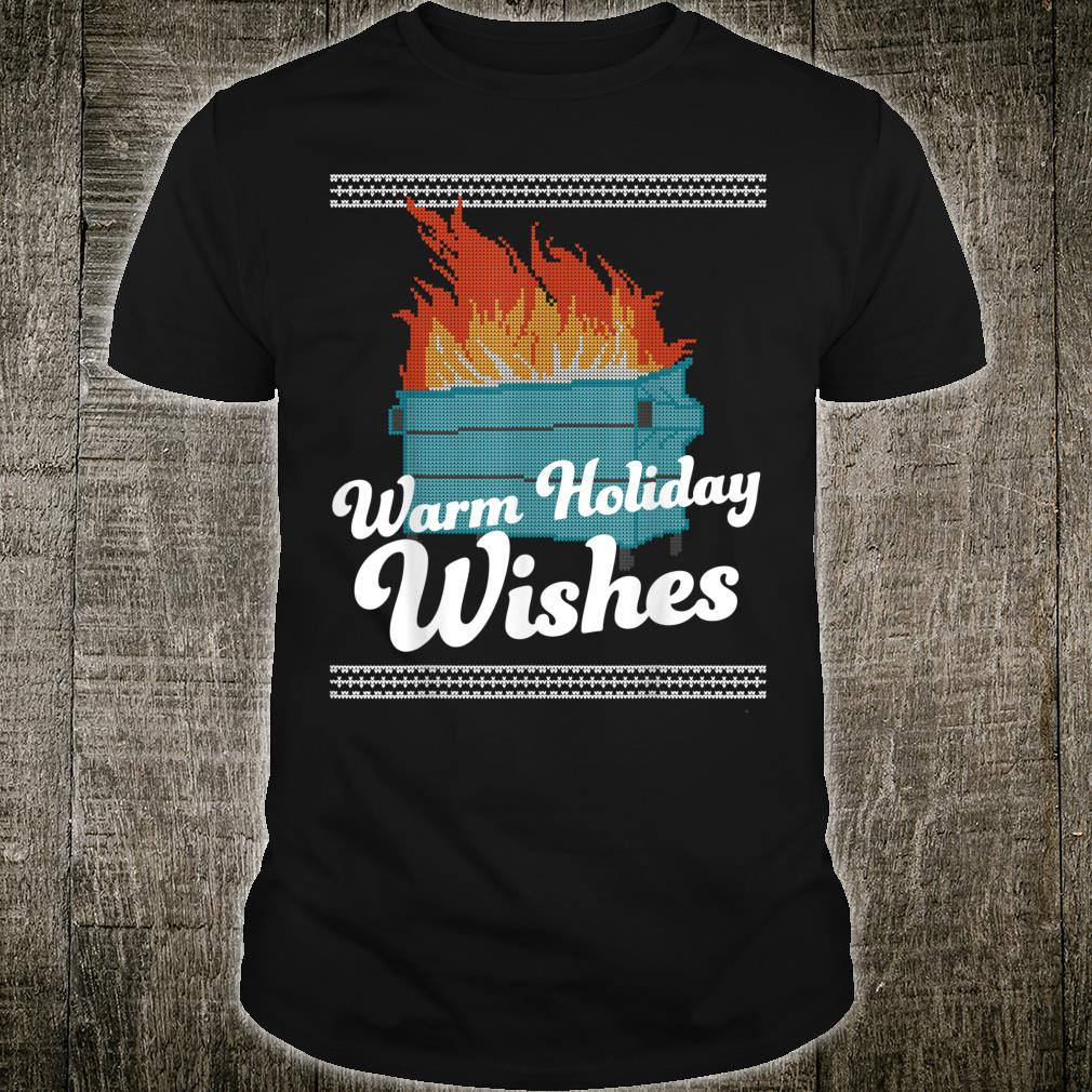 Funny Ugly Christmas Warm Holiday Wishes Dumpster Fire Shirt