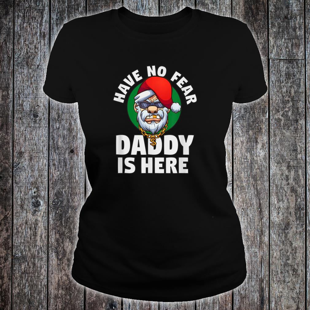 Have No Fear Daddy Is Here Gangster Santa Claus Comic Shirt ladies tee