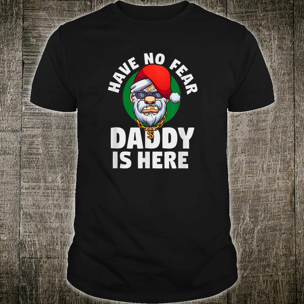 Have No Fear Daddy Is Here Gangster Santa Claus Comic Shirt