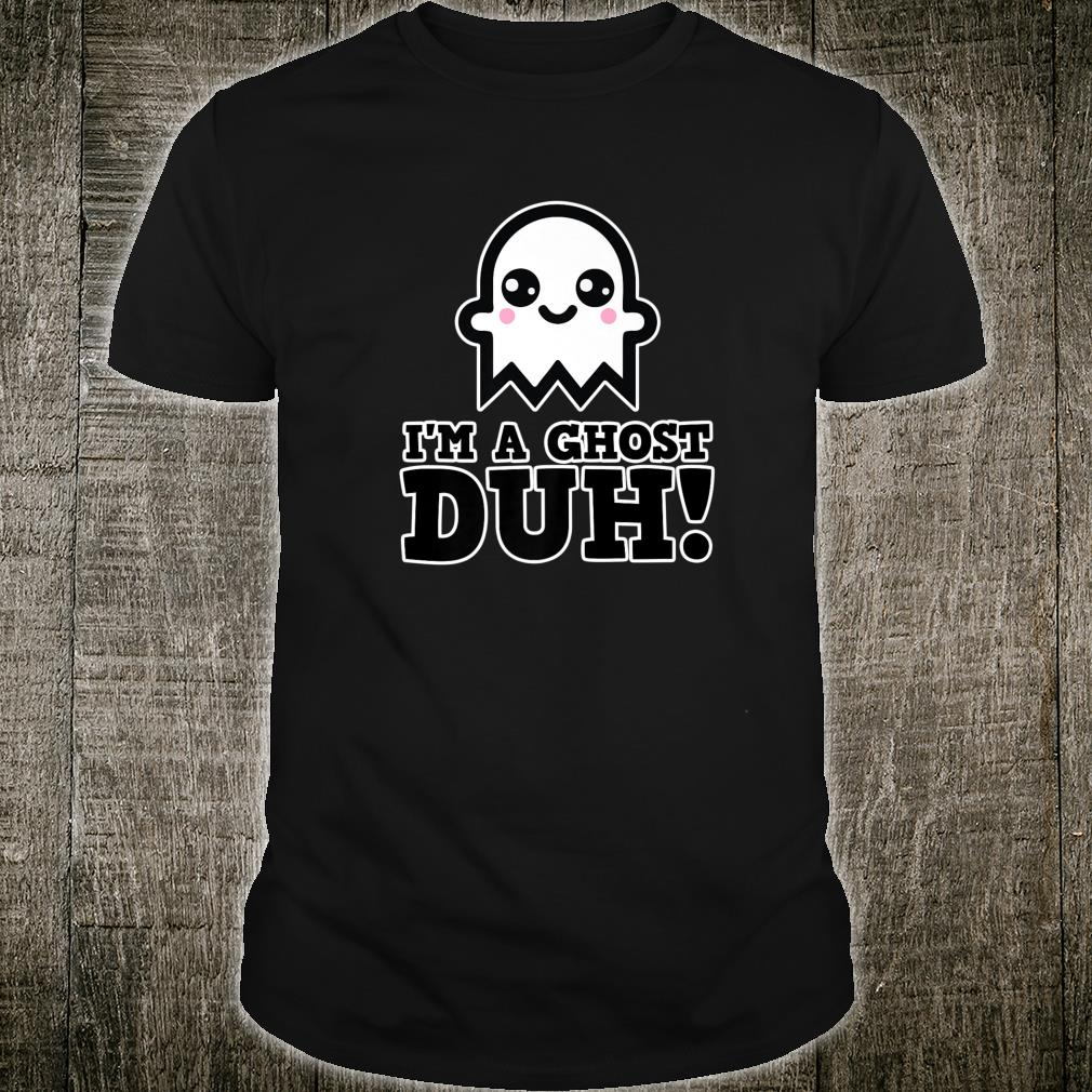 I'm A Ghost Duh Halloween Party Shirt