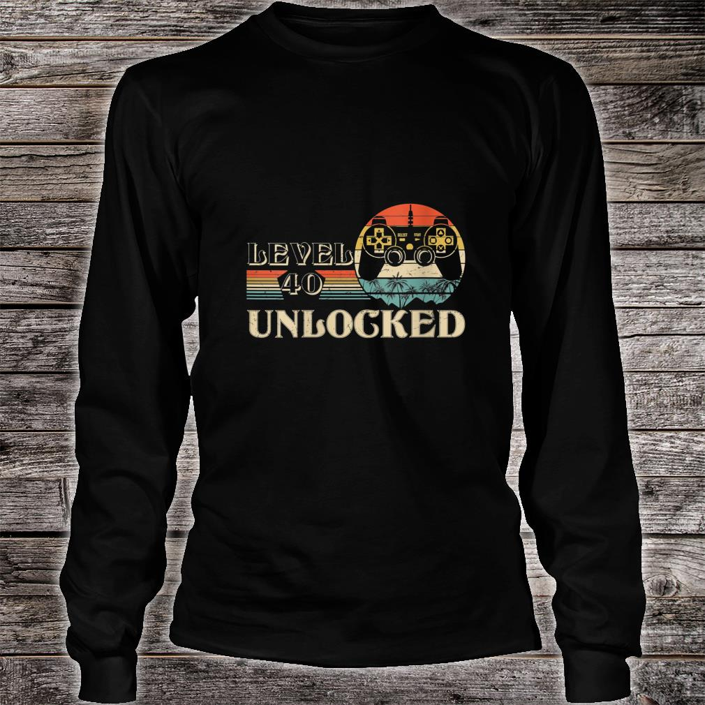 Level 40 Unlocked Shirt long sleeved