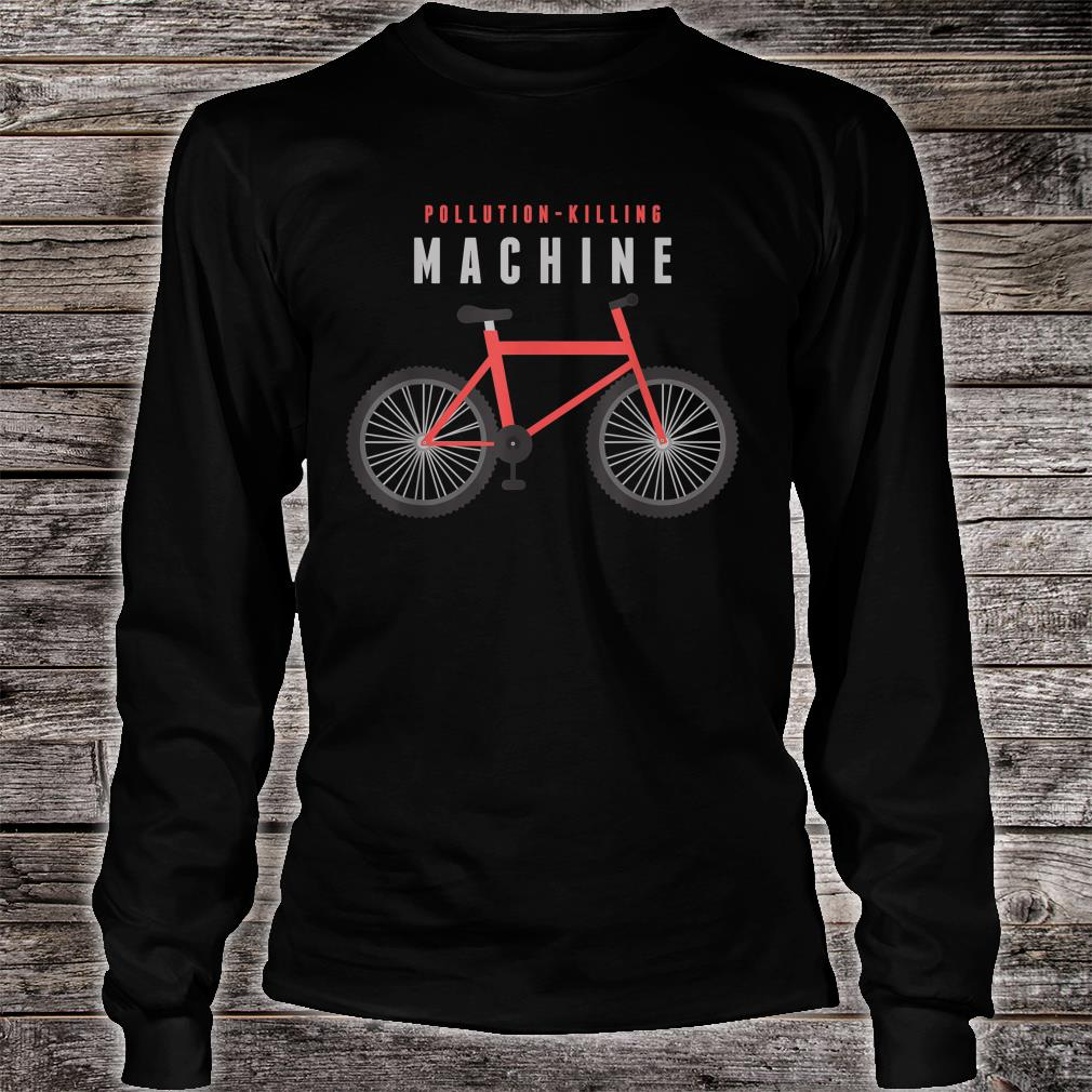 Pollution Killing Machine Cycling Shirt long sleeved