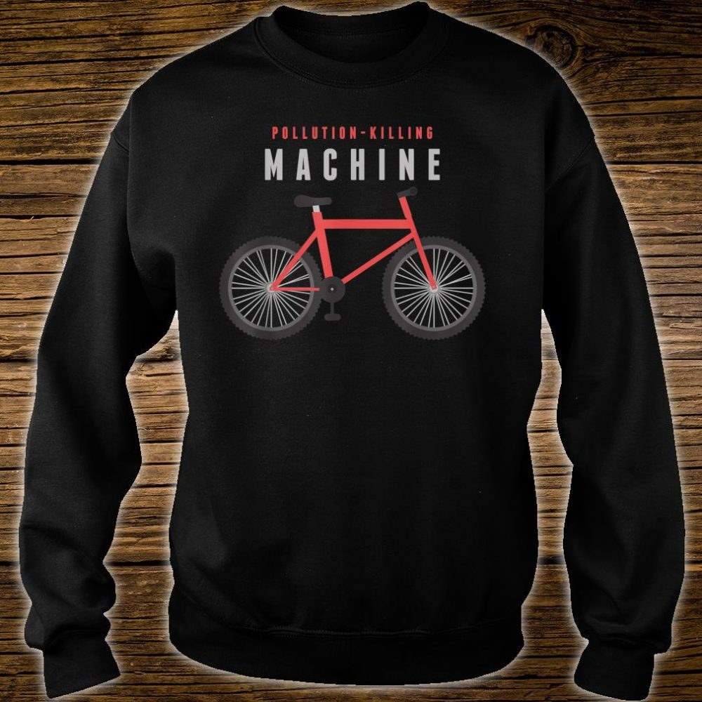 Pollution Killing Machine Cycling Shirt sweater