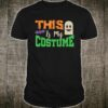 Sarcastic Halloween This Is My Costume Shirt